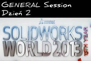 SolidWorks World 2013 - Dzień 2